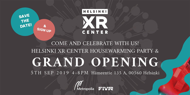 Helsinki XR Center Grand Opening