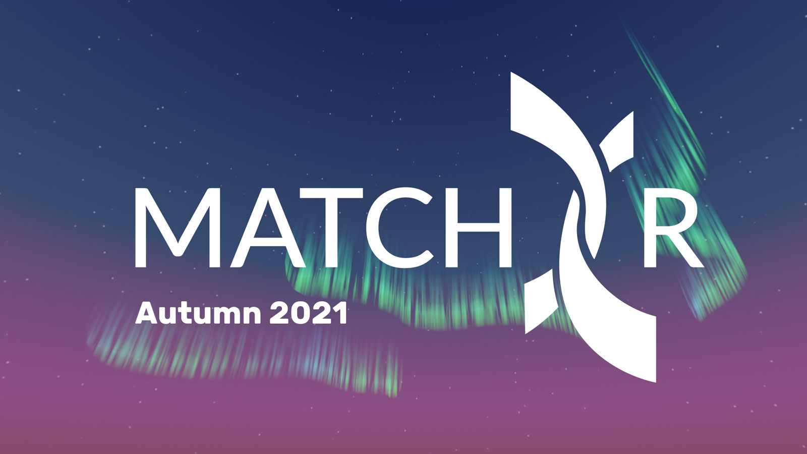 """White Match XR logo and text saying """"Autumn 2021"""" overlayed on a virtual blue-purple sky with northern lights."""